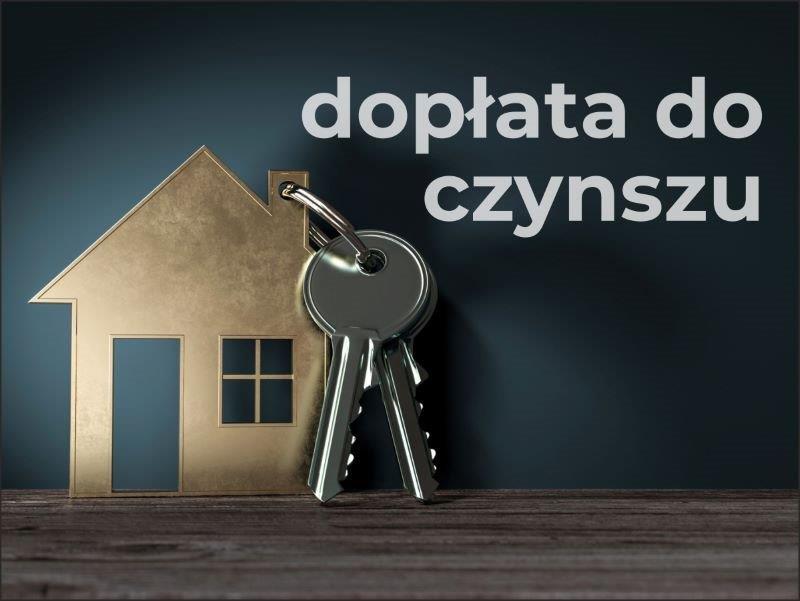Dodatek mieszkaniowy powiększony o dopłatę do czynszu